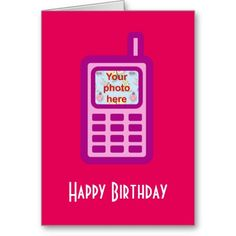 Happy birthday with pink cell phone greeting card birthdays happy birthday with pink cell phone add photo card m4hsunfo