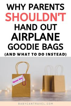 First flight with your baby? Here's why we don't recommend handing out airplane goodie bags to fellow passengers. Baby Travel, Toddler Travel, Travel With Kids, Airplane Activities, Travel Activities, Best Family Vacations, Family Travel, Packing List For Travel, Travel Tips