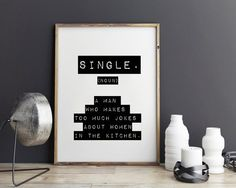 New to StyleScoutDesign on Etsy: Single funny gift Definition Funny quote Funny art print - Inspirational quote Typography Office Print wall decor (5.44 USD)