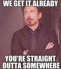 Straight Outta' Somewhere