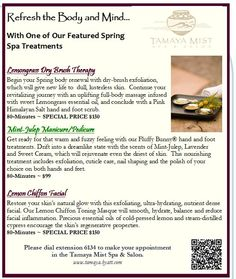 Visit our Tamaya Mist Spa & Salon for a relaxing day of pampering!  Here are a few of our featured spa treatments.  More information on our spa & salon services can be found at tamaya.hyatt.com.  The pictured specials are valid until 06/20/15.