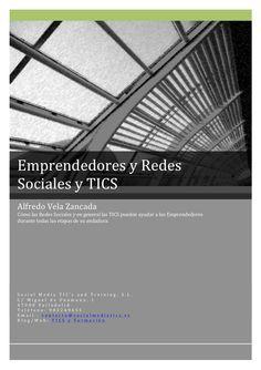 Guía sobre Emprendedores y Redes Sociales y TICS by Alfredo Vela Zancada via Slideshare