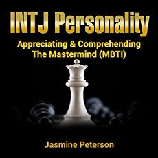 INTJ stands for (I) introverted (N) intuitive (T) thinking (J) judging. The INTJ personality type is among the rarest types comprising only 2% of the...