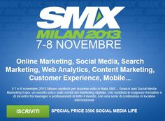 Social Media, Online Adv e Content Marketing: benvenuto SMX Milano 2013