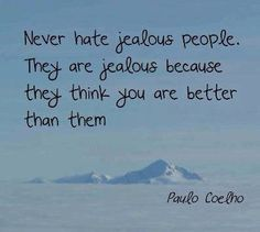 Jealousy Quotes : QUOTATION - Image : Quotes about Jealousy - Description Paulo Coelho quotes about jealousy. Sharing is Caring - Hey can you Share this Quote Love Me Quotes, Couple Quotes, Great Quotes, Quote Of The Day, Quotes To Live By, Life Quotes, Inspirational Quotes, Wisdom Quotes, Jealous People Quotes