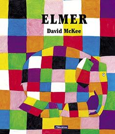 Elmer by David McKee. David McKee's first book about Elmer turned this adorable patchwork elephant into a nursery favourite. Deservedly a modern classic. Elmer's subtle message, that it is ok to be different, resonates with children across the world. Elmer The Elephants, Numeracy Activities, Library Books, Learn To Read, Paperback Books, Audio Books, Childrens Books, Good Books, Childhood