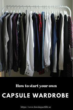Minimize your impact by minimizing your wardrobe. Capsule Wardrobe, Wardrobe Rack, Minimalism, Life, Home Decor, Decoration Home, Room Decor, Home Interior Design, Home Decoration