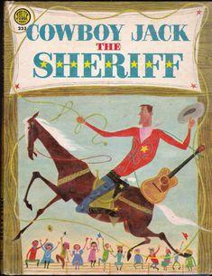 ''Cowboy Jack The Sheriff'' by Tommie Tabor, illus. by Aurelius Battaglia. 1953 Jolly Books   eBay