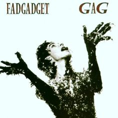 Fad Gadget - Gag, c.1984. I have recently rediscovered the wonders of Frank Tovey. All the albums are great but this one is possibly my favourite #postpunk #vinyl