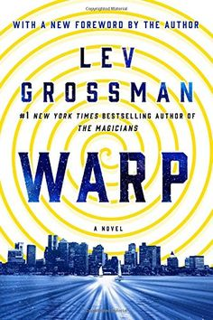 Warp: A Novel by Lev Grossman https://www.amazon.com/dp/125009237X/ref=cm_sw_r_pi_dp_x_P999xbGX9CD3P