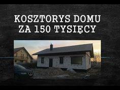 Ile kosztuje budowa domu Kosztorys #domza150tysiecy.pl wg projektu Łukasza Budowlańca - YouTube