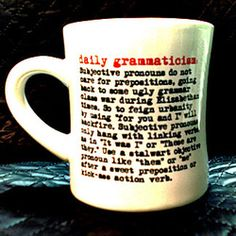 """What a great site!! Cool grammar goodies! Yep, """"cool"""" is describing """"grammar"""". It's an adjective. I learned that from my mug!"""