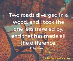 Two roads diverged in a wood, and I took the one less traveled by, and that has made all the difference. - Robert Frost #quotes #quote #quoteoftheday #quotestoliveby #quotestagram #quotesoftheday #quotesdaily #quotesaboutlife #quotestags #quotesgram #quotesofinstagram #quotesandsayings #quotesforlife #quoted #quotegram #quotekillahs #quoteoftheweek #quoteofday #QuotesForYou #quotetoliveby #quoteslife #quotesaboutlifequotesandsayings #quotesvn #quotesoflife #quoteofthenight #obsolutionsinc Quote Of The Night, Quote Of The Week, Today Quotes, Life Quotes, Robert Frost, Make All, Take My, Be Yourself Quotes, Roads