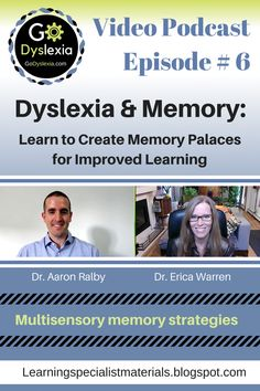 This blog shares Dr. Erica Warren's recent, video podcast, featuring memory and language expert, Aaron Ralby. It is the sixth of many FREE video podcasts for Go Dyslexia!
