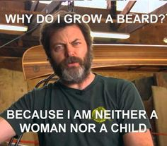 Why Do I Grow A Beard? Beard Meme From Beardoholic.com