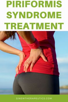 Piriformis Syndrome Treatment - If you have swelling or inflammation, massage with Acute Sinew Liniment to relieve pain, reduce swelling and inflammation, break up clotted blood and stagnant fluids, and stimulate circulation of blood and fluids to help cells quickly repair damaged tissues. Sinew Therapeutics offers a full line of Sports Injury and Rehabilitation products proven for fast pain relief and quick recovery. #TopSportInjuries
