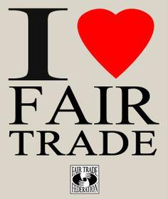 We LOVE fair trade!