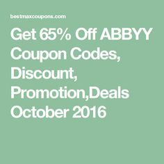 Get 65% Off ABBYY Coupon Codes, Discount, Promotion,Deals October 2016