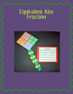Students decorate kites into either fourths or halves and then show an equivalent fraction for their design.