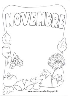 maestra Nella: i mesi dell'anno Notebook Art, Autumn Crafts, Play To Learn, School Organization, Planner, Kids Education, Page Design, Classroom Decor, Coloring Pages