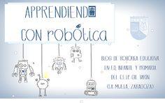 NUESTRA VENTANA MAGICA AL MUNDO : Nuestro proyecto robótico en #Edutopia15 y en los medios