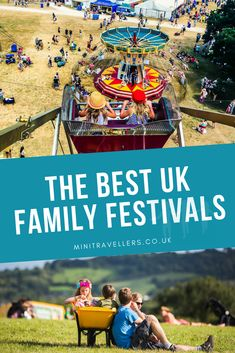 The Best UK Family Festivals  Top Family Friendly Festivals | UK Family Friendly Festivals | Best Family Festivals | Family Festival Dates | Tips For Going To A Family Festival | Ultimate Guide To Family Festivals  #familyfestivals #festivals #ukfestivals