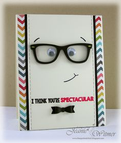 The Spotted Chick: I think you're SPECTACULAR!, My Favorite Things, Geek is Chic, Handmade Card