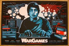 """War Games - silkscreen movie poster (click image for more detail) Artist: James White Venue: n/a Location: n/a Date: 2013 Edition: 165; numbered Size: 36"""" x 24"""" Condition: Mint Notes: This silkscreen"""