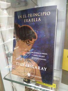"""""""En el principio era ella"""" de Luce Irigaray. La Llave"""