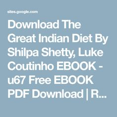 Download the great indian diet by shilpa shetty luke coutinho ebook download the great indian diet by shilpa shetty luke coutinho ebook u67 free ebook fandeluxe Gallery