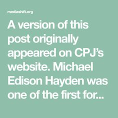 A version of this post originally appeared on CPJ's website. Michael Edison Hayden was one of the first foreign journalists on the ground after the Nepalese earthquake in 2015. The ground was still shaking when he arrived, he said.