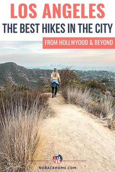 Hiking in Los Angeles is a city pastime. Find out where the locals hike from Griffith Park to Malibu and everywhere in between. Here we outline the best hikes in LA from the Hollywood Sign and more local hikes like those in the Verdugo mountains. Hikes In Los Angeles, Los Angeles Travel, Us Travel Destinations, Best Places To Travel, California Camping, Southern California, Travel With Kids, Family Travel, Usa Travel