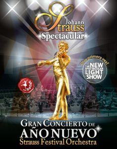 Strauss Spectacular. Gran Concierto de Año Nuevo, con Show de luces.