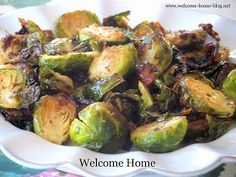 Welcome Home: ♥ Roasted Brussels Sprouts. I love Brussel Sprouts!