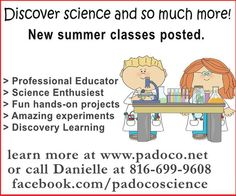 Enroll your child in science classes this summer through padococ.net  // For more family resources visit www.ifamilykc.com! :)