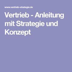 Vertrieb - Anleitung mit Strategie und Konzept