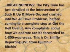 The Pity Train has left...
