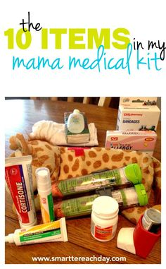 The 10-Item Mama Medical Kit I Never Leave Home Without! +  WIN THIS KIT {August 3-August 11!}