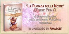 #larugiadadellanotte è arrivata anche in formato #cartaceo! Un altro passo importante per la campagna collegata #noiciamiamo