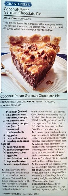 MLD's Taste of Home Coconut-Pecan German Chocolate Pie- I won our church pie contest with this! German Chocolate Pies, Chocolate Pie Recipes, Chocolate Cheesecake, Cake Chocolate, Köstliche Desserts, Delicious Desserts, Dessert Recipes, Yummy Food, Pie Shop