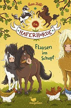 Die Haferhorde - Flausen im Schopf - Band 1 von Suza Kolb http://www.amazon.de/dp/3734840201/ref=cm_sw_r_pi_dp_R1DHvb1BNY6RK