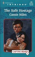 The Safe Hostage by Cassie Miles