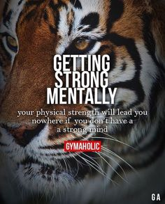 Getting Strong Mentally Your physical strength will lead you nowhere if don't have a strong mind. More motivation Quotes To Live By, Me Quotes, Motivational Quotes, Inspirational Quotes, Tiger Quotes, Qoutes, Fitness Motivation, Fitness Quotes, Strong Quotes