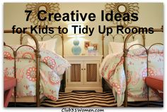 What are some creative ways to motivate your kids to clean up their bedrooms? Here are seven innovative - and fun - ideas for kids to tidy up their rooms!