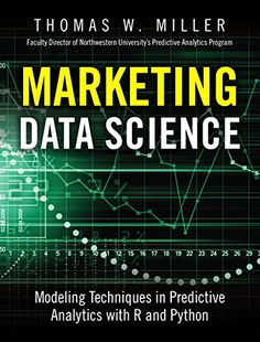 Marketing Data Science: Modeling Techniques in Predictive...