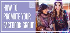 How to Promote Your Facebook Group: The Best Ways to Promote your LuLaRoe Facebook Group for Selling