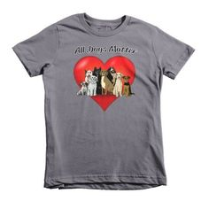 All Dogs Matter Short sleeve kids t-shirt