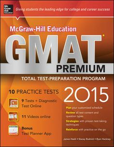 McGraw-Hill Education GMAT Premium, 2015 Edition by James Hasik, Stacey Rudnick and Ryan Hackney