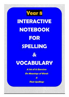 Here is a great product for improving Year 8 students' spelling and vocabulary skills. There are 14 worksheets in which meticulously selected words in line with ACARA requirements (Australian Curriculum) are included for spelling practice and vocabulary learning.