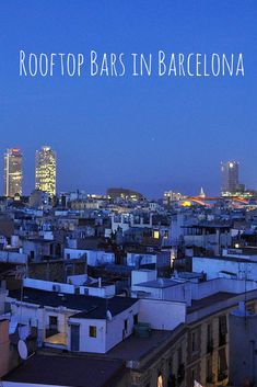 Dinner with a view? You can have it all with one of Barcelona's countless rooftop bars! devourbarcelonafoodtours.com